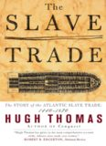 The Slave Trade The Story of the Atlantic Slave Trade 1440-1870