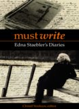 Must Write: Edna Staeblers Diaries (Life Writing)