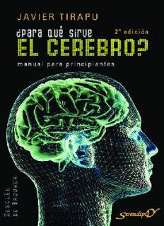 ¿Para qué sirve el cerebro? Manual para principiantes