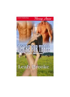 DESIRE FOR THREE Desire, Oklahoma 1 Leah Brooke