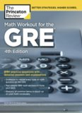 Math Workout for the Gre, 4th Edition: 275+ Practice Questions with Detailed Answers
