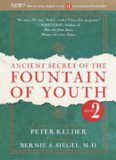 Ancient Secret of the Fountain of Youth, Book 2: A companion to the book