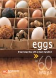 60 Ways Eggs. Great Recipe Ideas with a Classic Ingredient