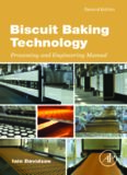 Biscuit baking technology : processing and engineering manual