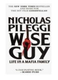 Wise Guy - Life in a Mafia Family