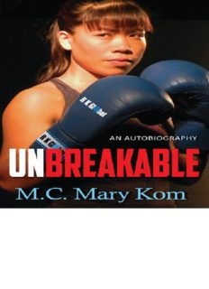 Unbreakable - An autobiography of M C Mary Kom