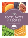 IBS food, facts and recipes : control irritable bowel syndrome for life