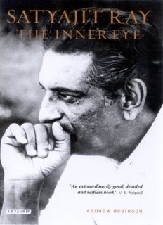 Satyajit Ray: The Inner Eye: The Biography of a Master Film-Maker