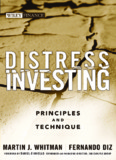 Martin Whitman - Distress Investing. Principles and Technique.pdf