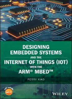 Designing Embedded Systems and the Internet of Things (IoT) with the ARM® Mbed™