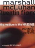 The Medium is the Massage – Marshall McLuhan, Quentin Fiore