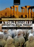 A world history of ancient political thought : its significance and consequences