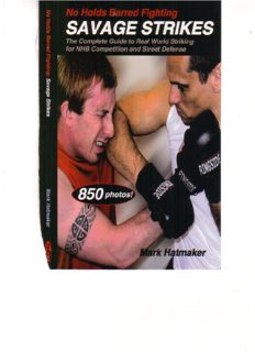 No Holds Barred Fighting  Savage Strikes  The Complete Guide to Real World Striking for NHB Competition and Street Defense