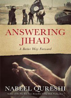 Answering Jihad : a better way forward
