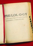 Philology : the forgotten origins of the modern humanities