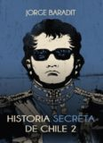 Historia secreta de Chile II (Spanish Edition)