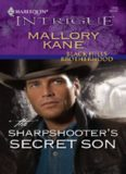 The Sharpshooter's Secret Son (Harlequin Intrigue Series)
