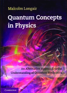 Quantum Concepts in Physics: An Alternative Approach to the Understanding of Quantum Mechanics