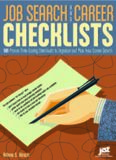 Job Search And Career Checklists: 101 Proven Time-Saving Checklists To..