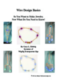 Wire Design Basics - Jewelry Making with Beads, Jewelry