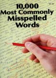 10,000 Most Commonly Misspelled Words