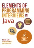 Elements of Programming Interviews in Java. The Insiders' Guide