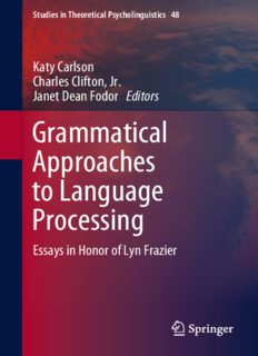 Grammatical Approaches to Language Processing: Essays in Honor of Lyn Frazier