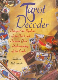 Tarot Decoder  Interpret the Symbols of the Tarot and Increase Your Understanding of the Cards