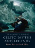 The Mammoth Book of Celtic Myths and Legends.