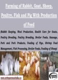 Farming of Rabbit, Goat, Sheep, Poultry, Fish and Pig With Production of Feed