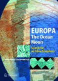 Europa  The Ocean Moon: Search For An Alien Biosphere (Springer Praxis Books   Geophysical Sciences)