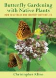Butterfly gardening with native plants : how to attract and identify butterflies