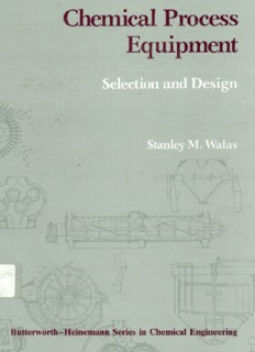 Chemical Process Equipment - Selection and Design (Walas).pdf
