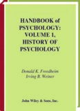 HANDBOOK of PSYCHOLOGY: VOLUME 1, HISTORY OF PSYCHOLOGY Donald K. Freedheim ...
