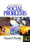Encyclopedia of Social Problems (Two Volume Set)