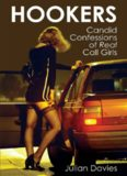 Hookers : Candid Confessions of Real Call Girls