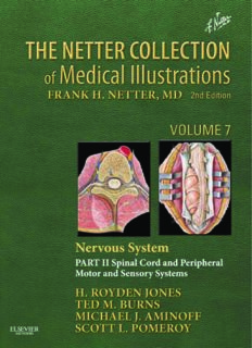 The Netter Collection of Medical Illustrations: Nervous System, Volume 7, Part II - Spinal Cord and Peripheral Motor and Sensory Systems, 2e