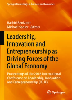 Leadership, Innovation and Entrepreneurship as Driving Forces of the Global Economy: Proceedings of the 2016 International Conference on Leadership, Innovation and Entrepreneurship (ICLIE)