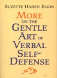 More on the gentle art of verbal self-defense