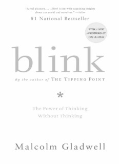 Blink by Malcom Gladwell – The Power of Thinking Without Thinking