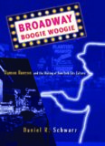 Broadway Boogie Woogie: Damon Runyon and the Making of New York City Culture