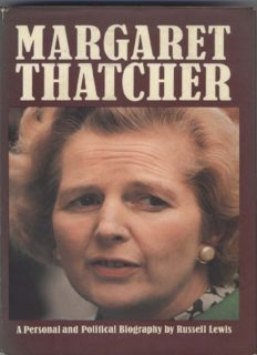 Margaret Thatcher: A Personal and Political Biography by Russell Lewis
