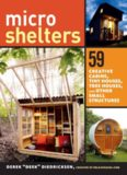 50 Microshelters: 59 Creative Cabins, Tiny Houses, Tree Houses, and Other Small Structures