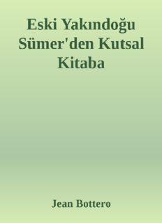 Eski Yakındoğu Sümer'den Kutsal Kitaba - Jean Bottero