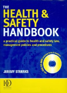 The Health & Safety Handbook: A Practical Guide to Health and Safety Law, Management Policies and Procedures