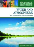 Water and Atmosphere: The Lifeblood of Natural Systems