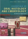 Essentials of Oral Histology and Embryology: A Clinical Approach, 3e