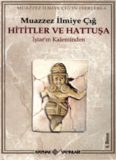Hititler ve Hattuşa. İştar'ın kaleminden (Turkish Edition)
