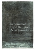 Phenomenology and Religion: New Frontiers