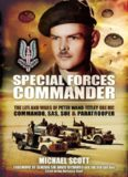 Special Forces Commander : the Life and Wars of Peter Wand-Tetley, OBE MC Commando, SAS, SOE